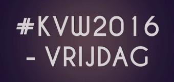 #KVW2016-Vrijdag