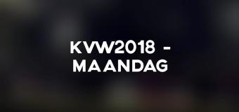 KVW2018 – Maandag